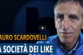 La società dei like – Mauro Scardovelli