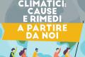 Dossier clima. Cambiamenti climatici: cause e rimedi. A partire da noi