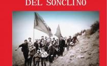 La battaglia del Sonclino. Giovedì 22 aprile 2021 presentazione del libro con l'autore Isaia Mensi