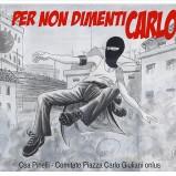 Per non dimentiCarlo. Il programma delle iniziative a Genova, 19-20 luglio 2014