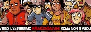 #MaiConSalvini: con la Roma democratica e antifascista per dire no al fascio-leghismo