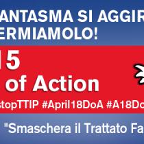 18 aprile, Giornata globale di azione contro il TTIP