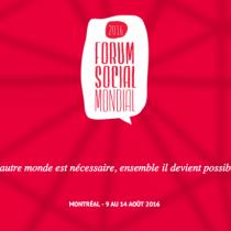 Forum Sociale Mondiale 2016 a Montreal (Canada)