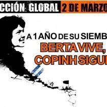 A un anno dall'assassinio di Berta Caceres, 2 marzo giornata globale di mobilitazione anche in Italia