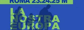 La nostra Europa. Unita, democratica, solidale – Conferenza stampa di presentazione e flash mob Venerdì 17 marzo, ore 11, in Piazza San Silvestro a Roma