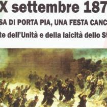 Ripristinare festa del XX settembre, abolita dal fascismo. Laicità dello Stato fondamento delle nostre libertà e della convivenza civile