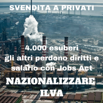 Con gli operai Ilva contro i licenziamenti di Arcelor Mittal