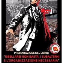 """Presentazione a Roma del libro """"Ribellarsi non basta"""""""