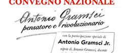Sabato 20 e domenica 21 gennaio a Torino convegno nazionale «Gramsci, pensatore e rivoluzionario»