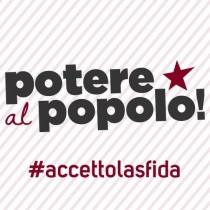 Domani a Roma assemblea di lancio della campagna di Potere al Popolo, con Viola Carofalo e Maurizio Acerbo