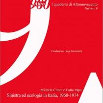 Sinistra ed ecologia in Italia 1968-1974