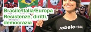 """""""Bolsonaro è fascista, la sinistra mondiale ha il compito di difendere la democrazia"""""""