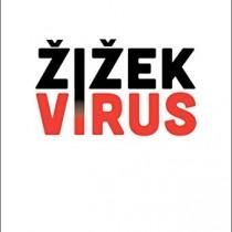 Slavoj Zizek: comunismo globale o legge della giungla, il coronavirus ci costringe a decidere