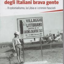 Italiani brava gente? Un libro utile per ricostruire un filo nero da tagliare