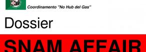 """Ecco il DOSSIER """"SNAM AFFAIR"""" – analisi sul GAS. I dati: profitti e inutilità delle opere fossili"""