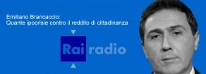 Intervista RadioRai. Emiliano Brancaccio: Quante ipocrisie contro il reddito di cittadinanza