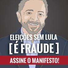 """Manifesto """"Le elezioni senza Lula sono una frode"""""""